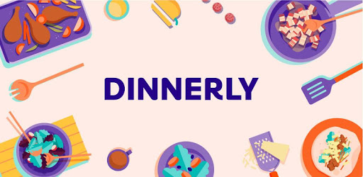 Dinnerly – One Place for All Delicious Recipes
